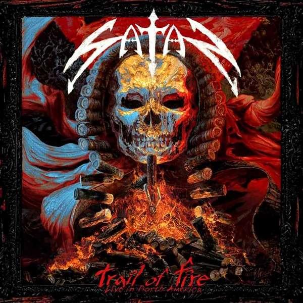 Satan - Trail Of Fire: Live In North America (2014)