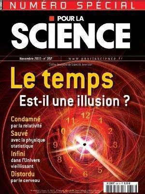 Pour la science 397 - Le temps est-il une illusion ?