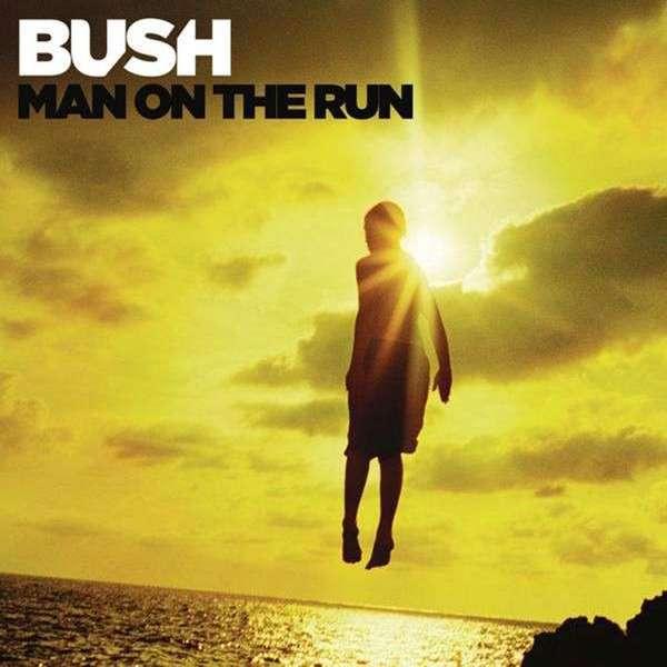 Bush - Man On The Run (Deluxe Edition) (2014)