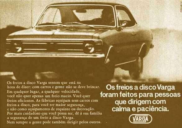Os freios a disco Varga foram feitos para pessoas que dirigem com calma e paciência.