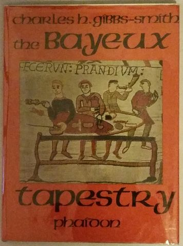 Bayeux Tapestry, Charles H. Gibbs-Smith