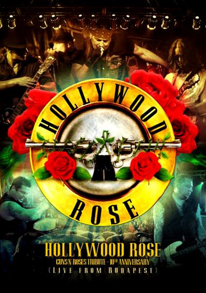 Hollywood Rose - Live From Budapest (2014)