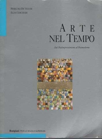 Arte nel Tempo. Dal Postimpressionismo al Postmoderno