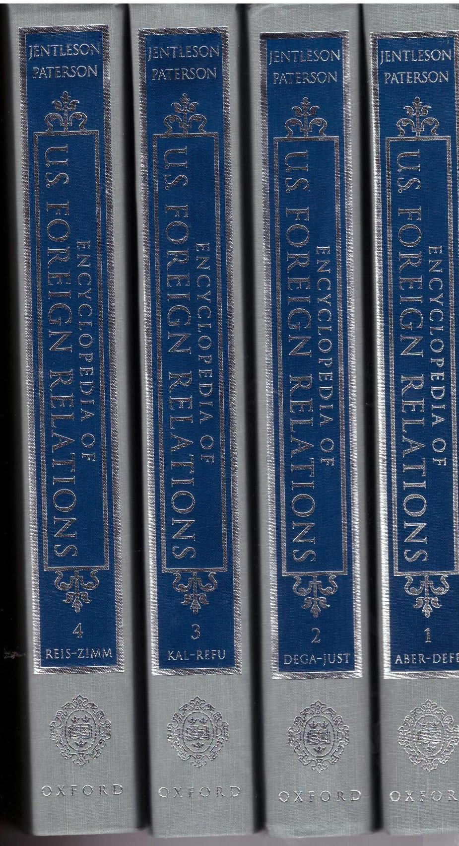 Encyclopedia of U.S. Foreign Relations: 4 Volume Set