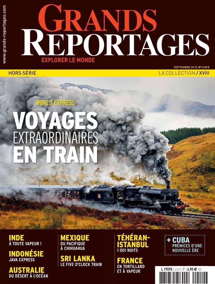 Grands Reportages Hors-Série 410 - Septembre 2015