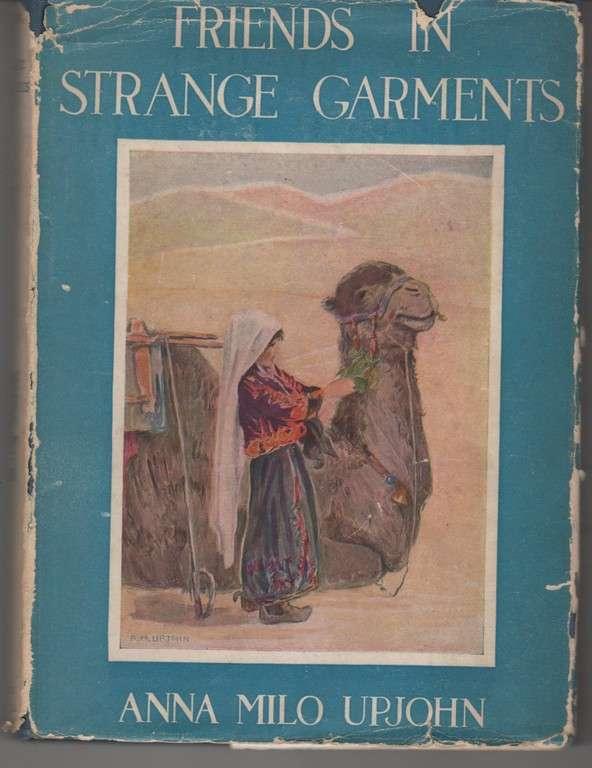 Friends in strange garments,, Upjohn, Anna Milo