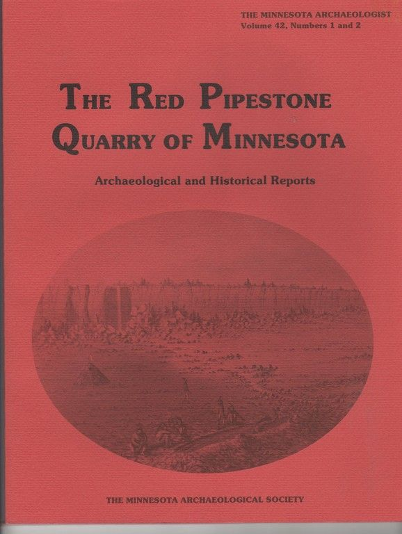 The Red Pipestone Quarry of Minnesota, Alan R. Woolworth