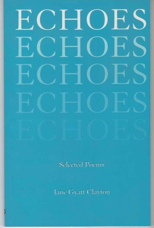 Echoes, Clayton, Jane Gyatt