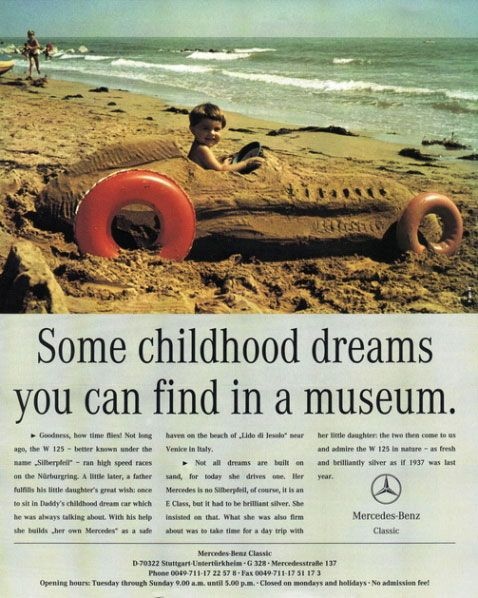 Some childhood dreams you can find in a museum. Mercedes-Benz Classic.