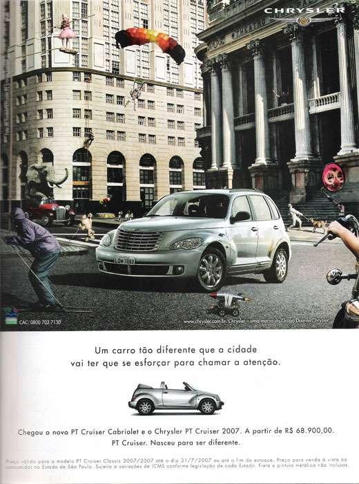 Chrysler PT Cruiser. Um carro tão diferente que a cidade vai ter que se esforçar para chamar a atenção. Chegou o novo PT Cruiser Cabriolet e o Chrysler PT Cruiser 2007. A partir de R$ 68.900,00. PT Cruiser. Nasceu para ser diferente.