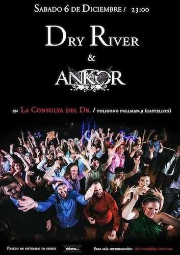 Dry River + Ankor en Castellón