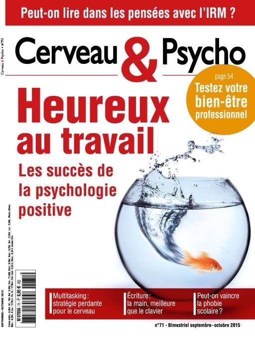 Cerveau & Psycho 71 - Septembre-Octobre 2015