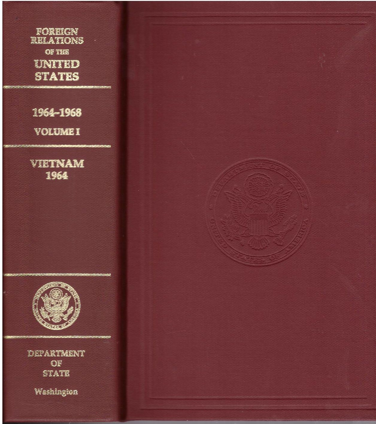 Foreign Relations of the United States, 1964-1968, Volume I: Vietnam, 1964