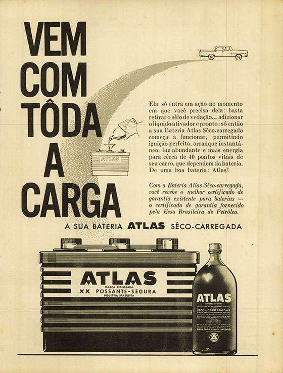 A sua bateria Atlas seco-carregada vem com toda a carga.