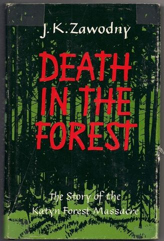 Death in the Forest the Story of The