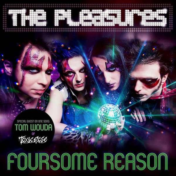 The Pleasures - Foursome Reason (EP) (2014)