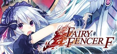 [PC] Fairy Fencer F (2015) - ENG