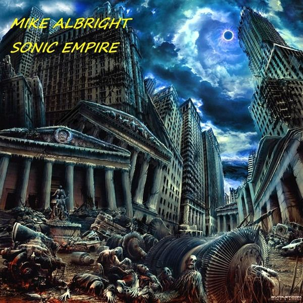 Mike Albright - Sonic Empire (2014)