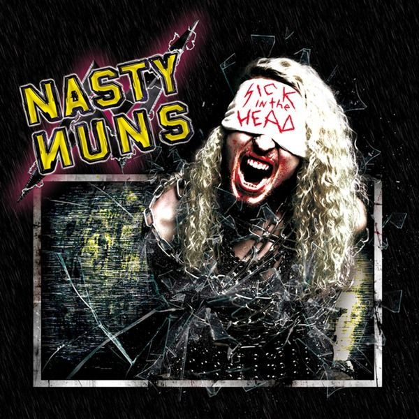 Nasty Nuns - Sick In The Head (2014)