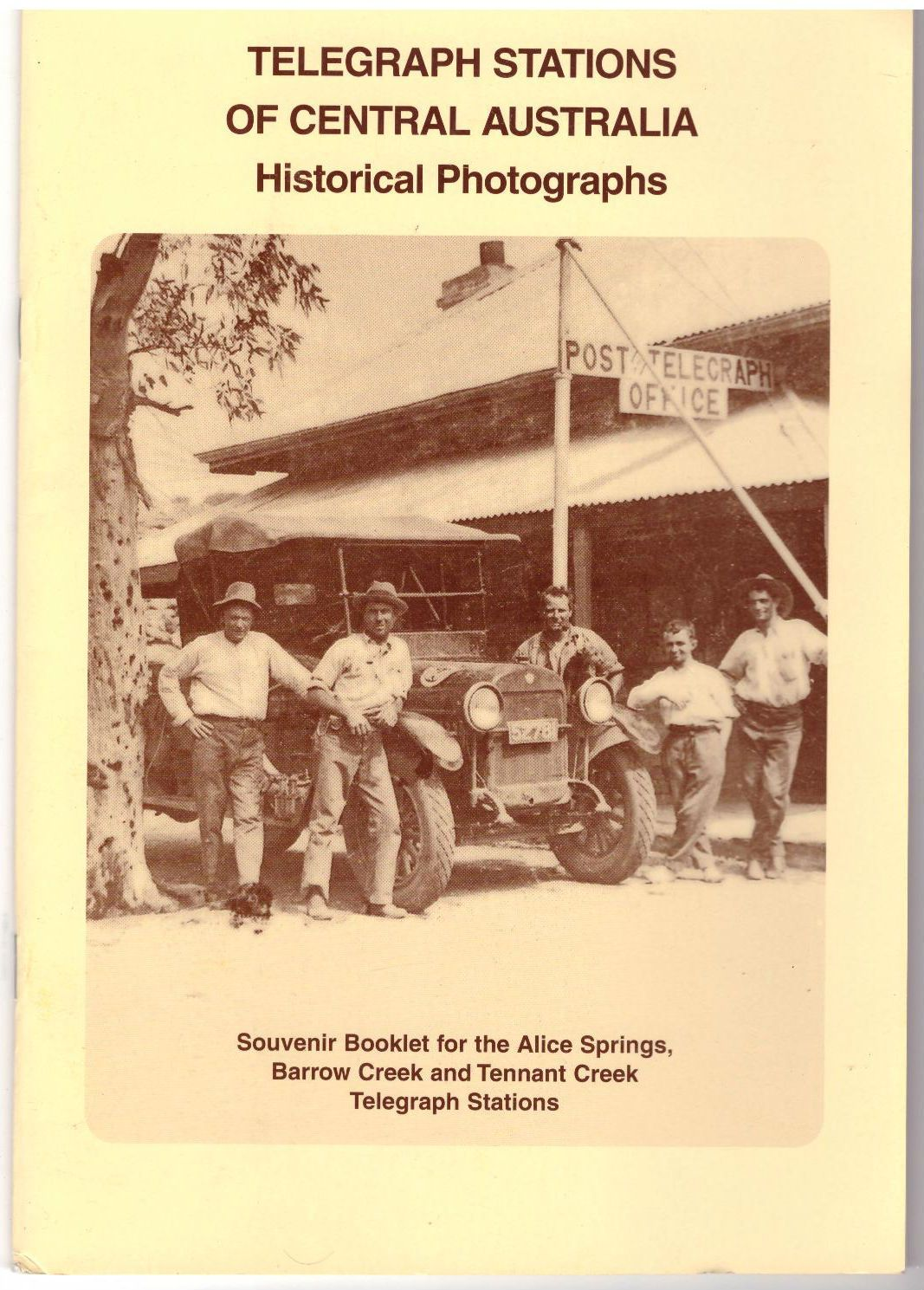Telegraph stations of Central Australia: historical photographs.