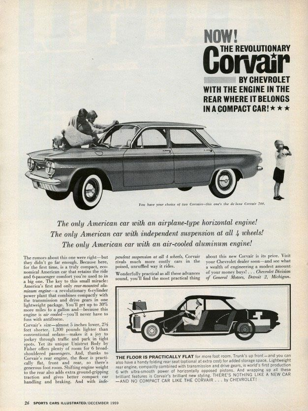 Now! The revolutionary Corvair by Chevrolet, with the engine in the rear where it belongs in a compact car!