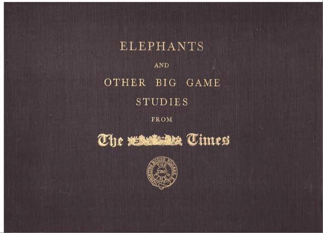 Elephants and Other Big Game Studies, Maxwell, Marcuswell