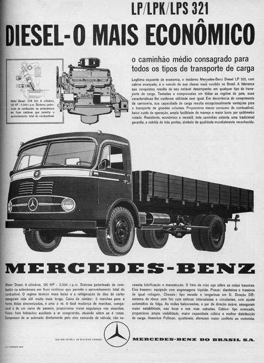 Mercedes-Benz Diesel LP 321. O caminhão mais econômico.