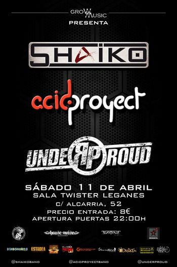 Shaiko, AcidProyect y Under Proud. Cartel