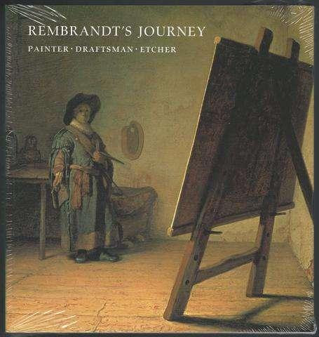 Rembrandt's Journey: Painter, Draftsman, Etcher