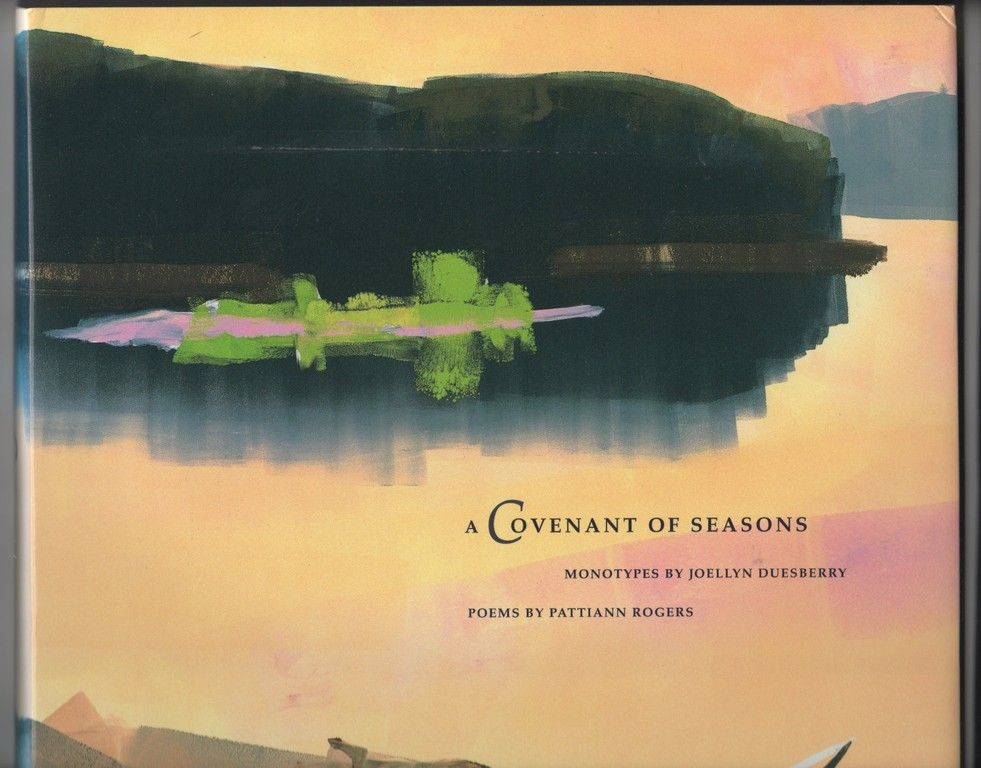A Covenant of Seasons: Monotypes by Joellyn T. Duesberry, Poetry by Pattiann Rogers, Curry, David