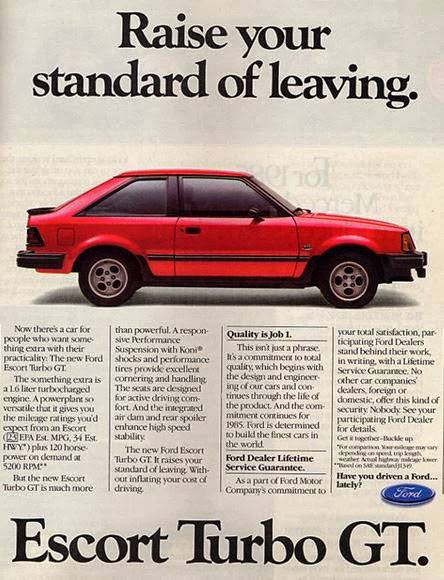 Ford Escort Turbo GT. Raise your standard of leaving.