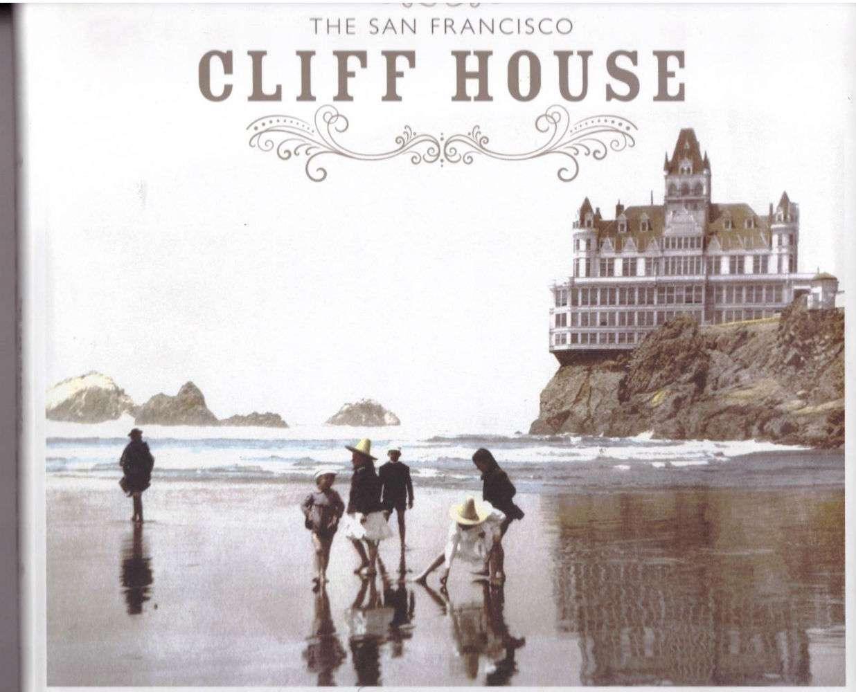 The San Francisco Cliff House, Hountalas, Mary Germain; Silva, Sharon