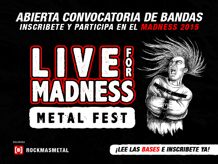 Live for Madness Metal Fest convocatoria
