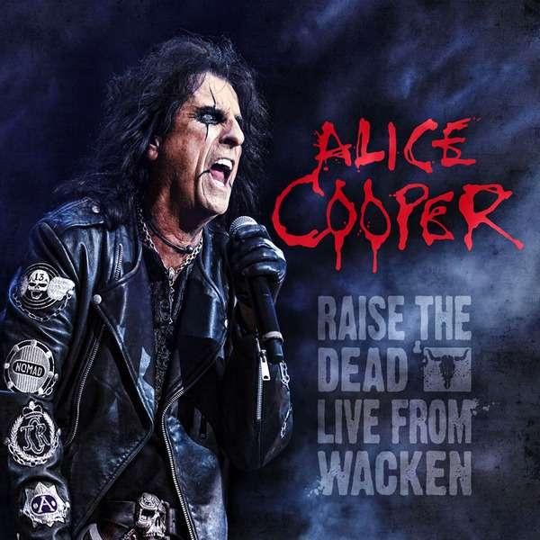 Alice Cooper - Raise The Dead: Live From Wacken (2CD) (2014)