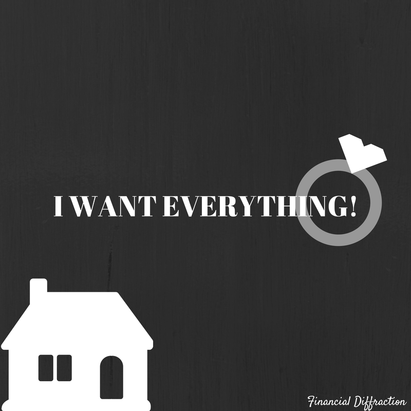 I want everything