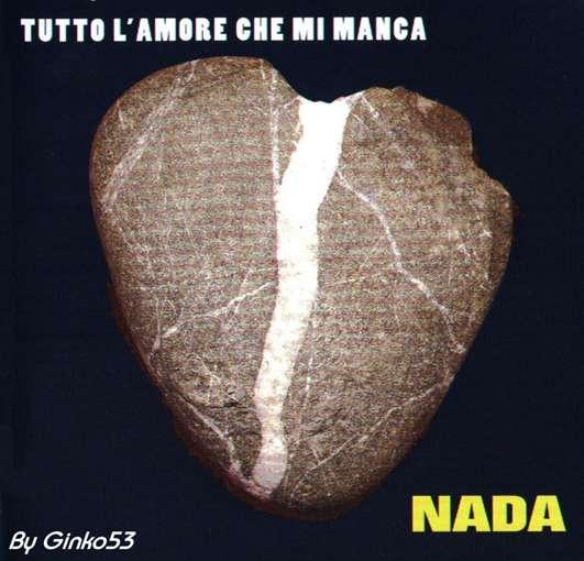 Nada - Tutto L'amore che mi Manca (2004)