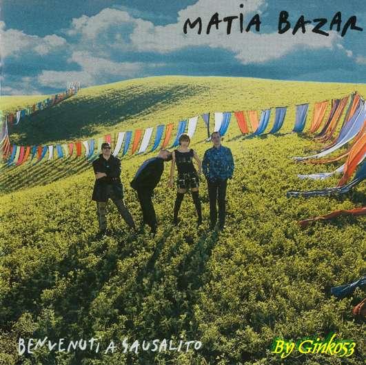 Matia Bazar - Benvenuti a Sausalito (1997)