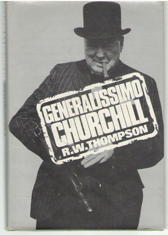 Generalissimo Churchill, Thompson, R. W