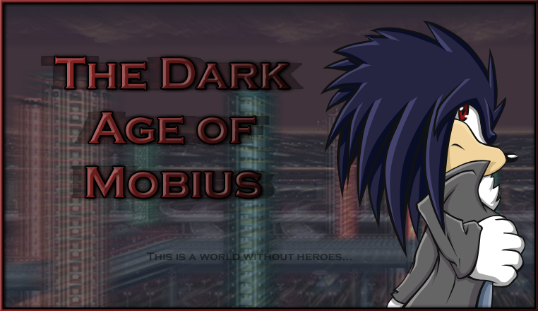 The Dark Age of Mobius