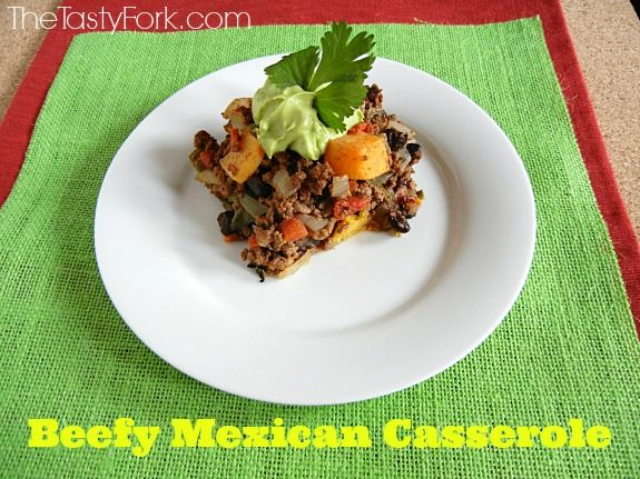 Beefy Mexican Casserole on www.thetastyfork.com. Dairy & Gluten Free Recipe. Loaded with lean ground beef and veggies!!