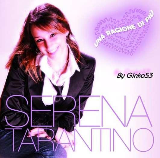 Serena Tarantino - Una Ragione di Piu' (2010)