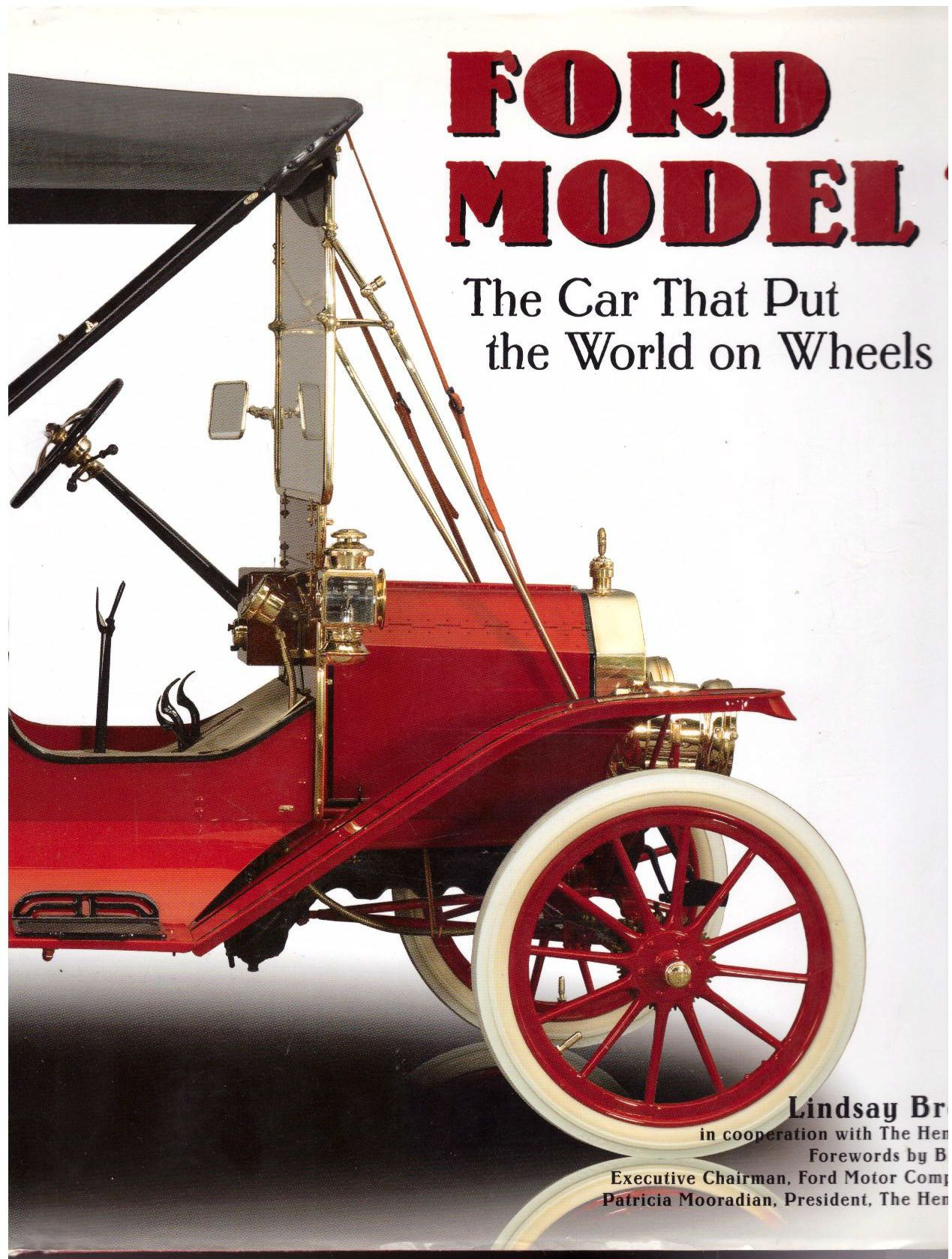 Ford Model T: The Car That Put the World on Wheels, Brooke, Lindsay