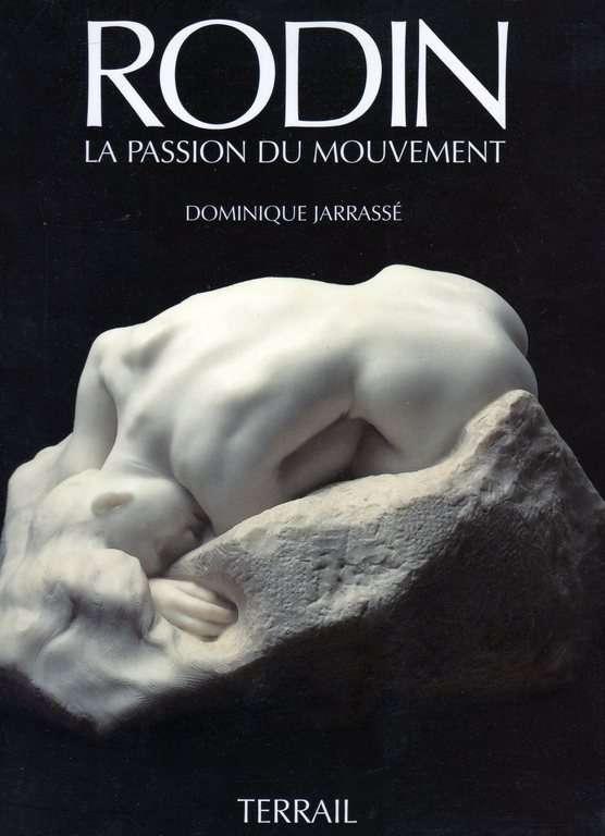 Rodin: La passion du mouvement (French Edition), Jarrasse?, Dominique
