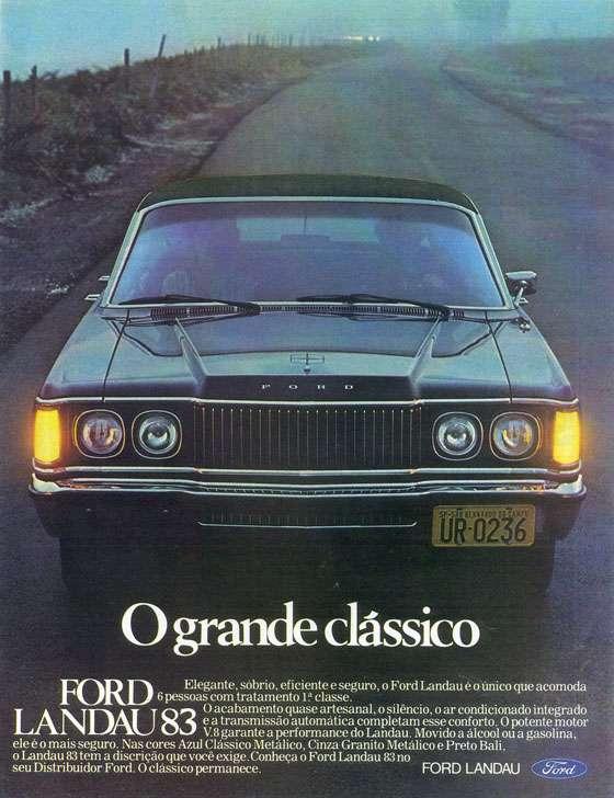 Ford Landau 1983. O grande clássico. Elegante, sóbrio, eficiente e seguro, o Ford Landau é o único que acomoda 6 pessoas com tratamento 1ª classe. O acabamento quase artesanal, o silêncio, o ar condicionado integrado e a transmissão automática completam esse conforto. O potente motor V8 garante a performance do Landau. Movido a álcool ou gasolina, ele é o mais seguro. Nas cores Azul Clássico Metálico, Cinza Granito Metálico e Preto Bali, o Landau 83 tem a discrição que você exige. Conheça o Landau 83 no seu Distribuidor Ford. O clássico permanece.