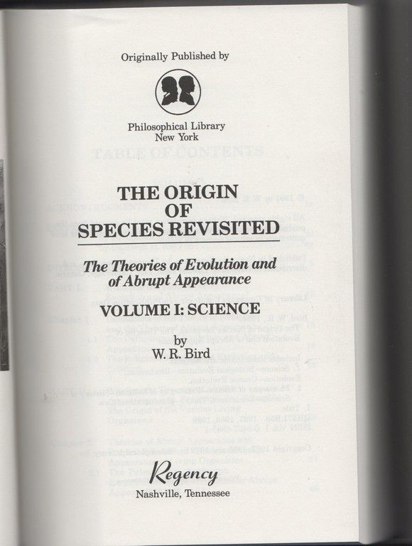 Origin of Species Revisited: The Theories of Evolution and of Abrupt Appearance (2 Volume Set)