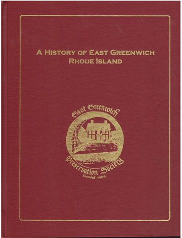 A history of East Greenwich Rhode Island: As published in The East Greenwich Packet, Adamson, Thaire H