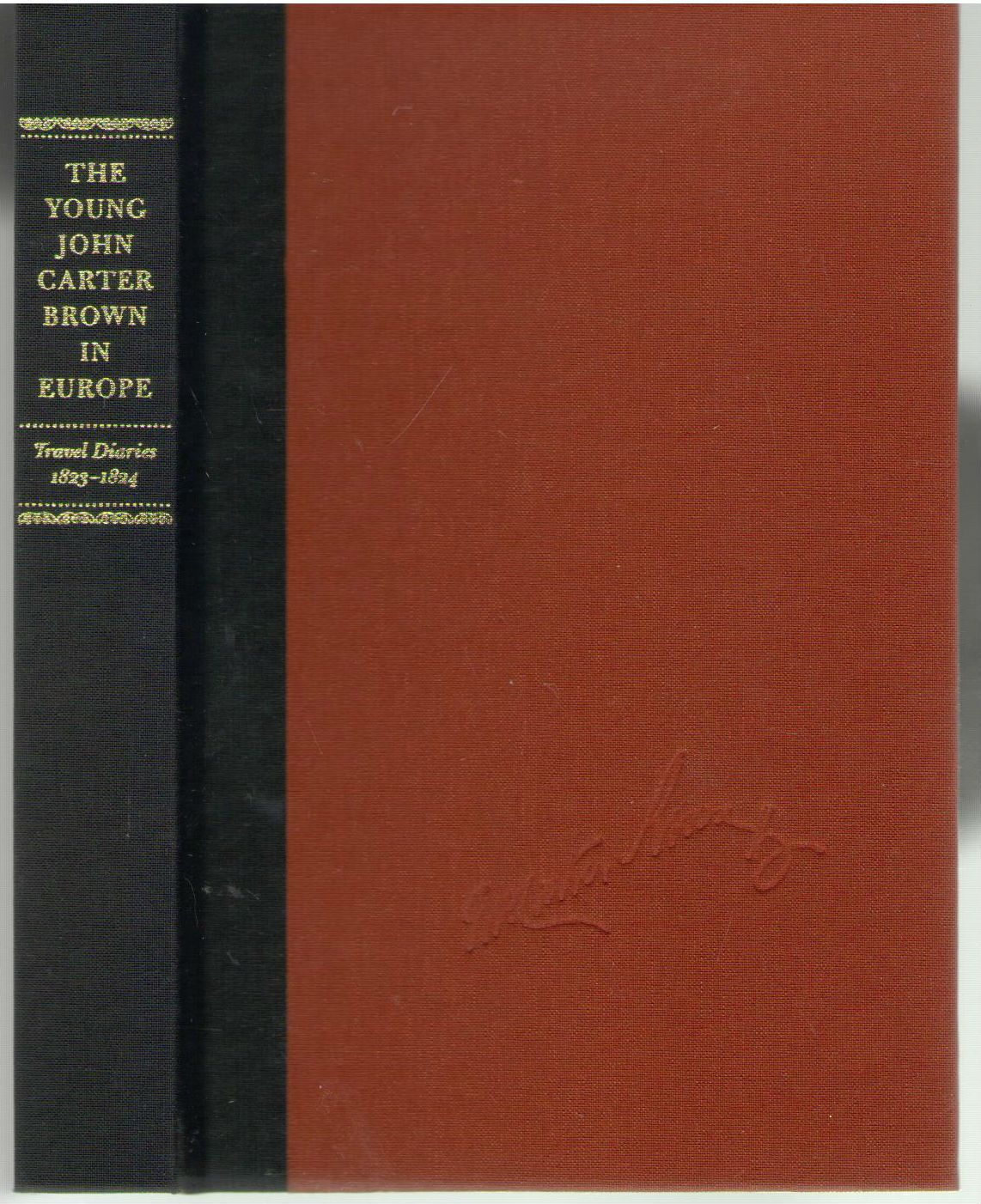 The Young John Carter Brown in Europe: Travel Diaries, 1823-1824
