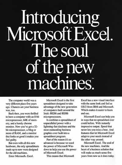 Introducing Microsoft Excel. The soul of the new machines.