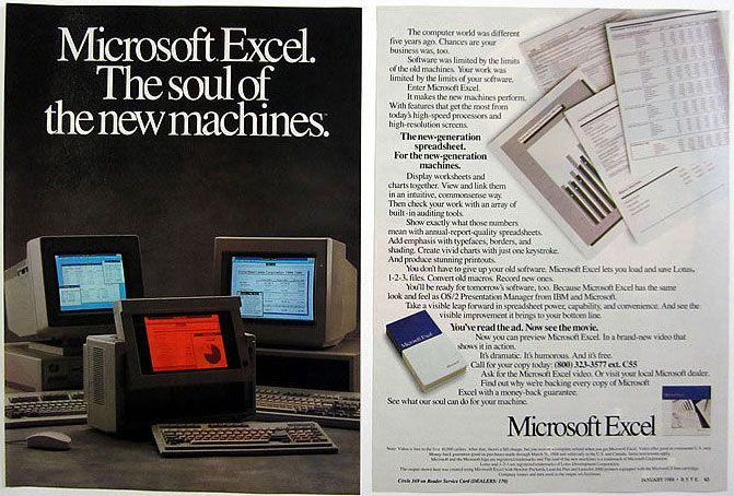 Microsoft Excel. The soul of the new machines.