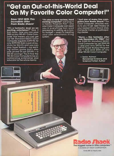 """Get an out-of-this-world deal on my favorite Radio Shack color computer!"" Isaac Asimov."